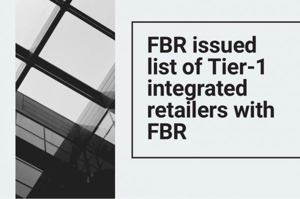 FBR issued list of Tier-1 integrated retailers with FBR