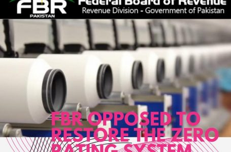 FBR opposed to restore the zero rating system