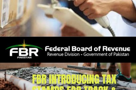 FBR introducing tax stamps for track & trace system from July 2021
