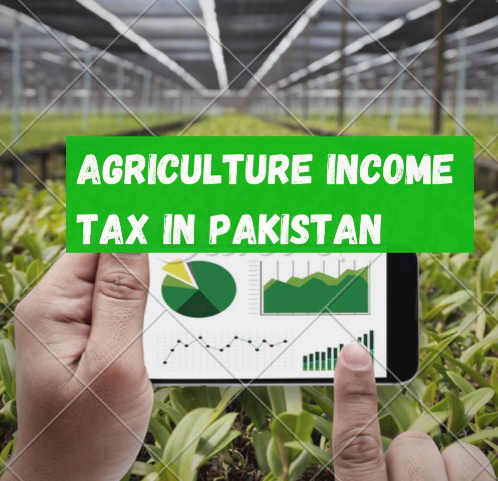 Tax-on-agriculture-income-in-Pakistan