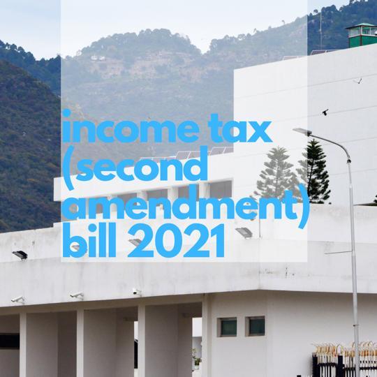 Income Tax Second Amendment Bill 2021