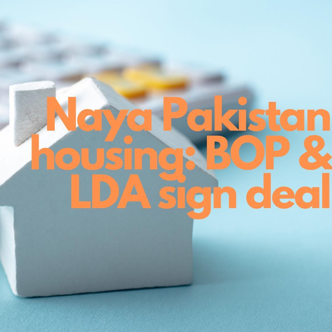 Naya Pakistan Housing Scheme Bank of Punjab LDA