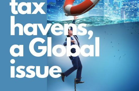 Tax Havens, a Global Issue