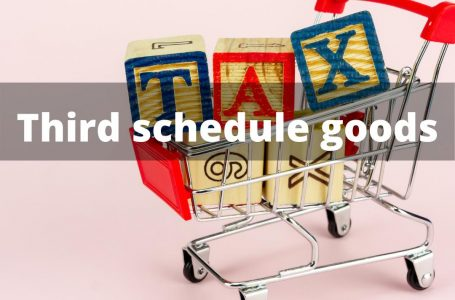 Third Schedule Goods for Sales tax Rates Under Sales Tax Act, 1990