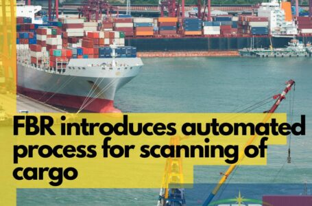 Federal Board of Revenue Introduces Automated Process for Scanning of Cargo