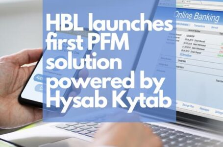 HBL launches first Personal Finance Manager Solution powered by Hysab Kytab