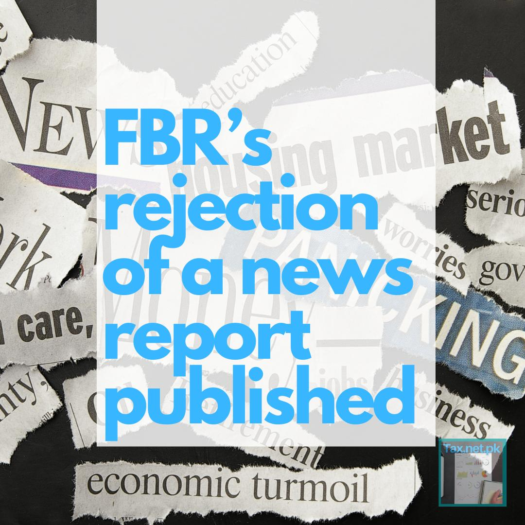 Rejection Of News By FBR