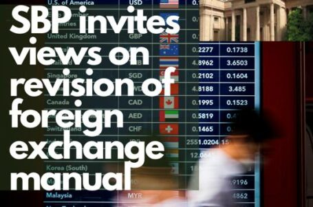 State Bank of Pakistan invites views on revision of Foreign Exchange manual
