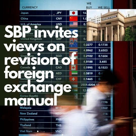 SBP invites comments on Foreign Exchange Mannual