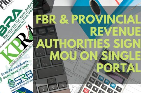 FBR and Provincial Revenue Authorities sign MoU on Single Portal and Return for Sales Tax