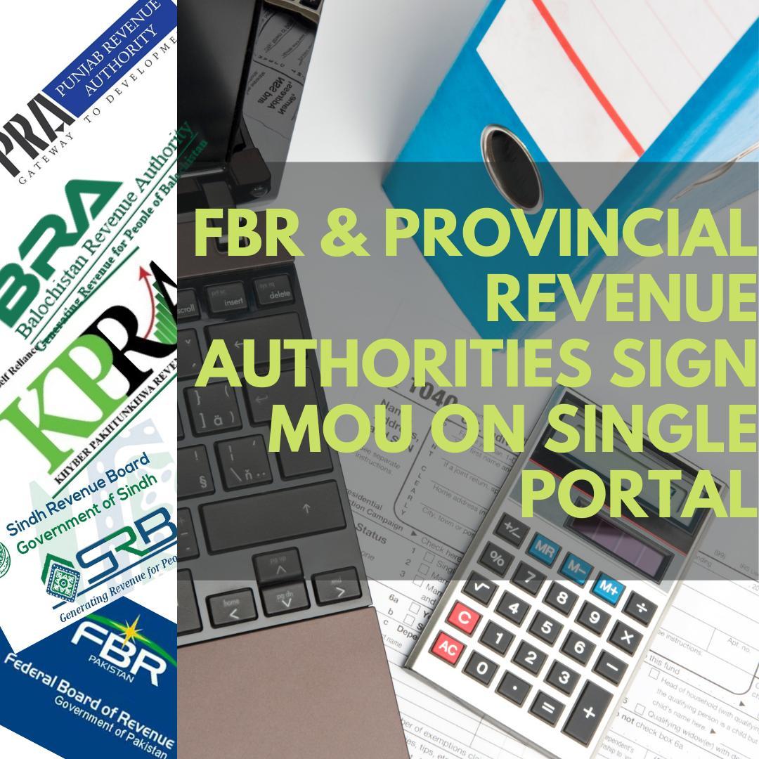 Single Web Portal Mou Signed FBR PRA SRB KPK BRA