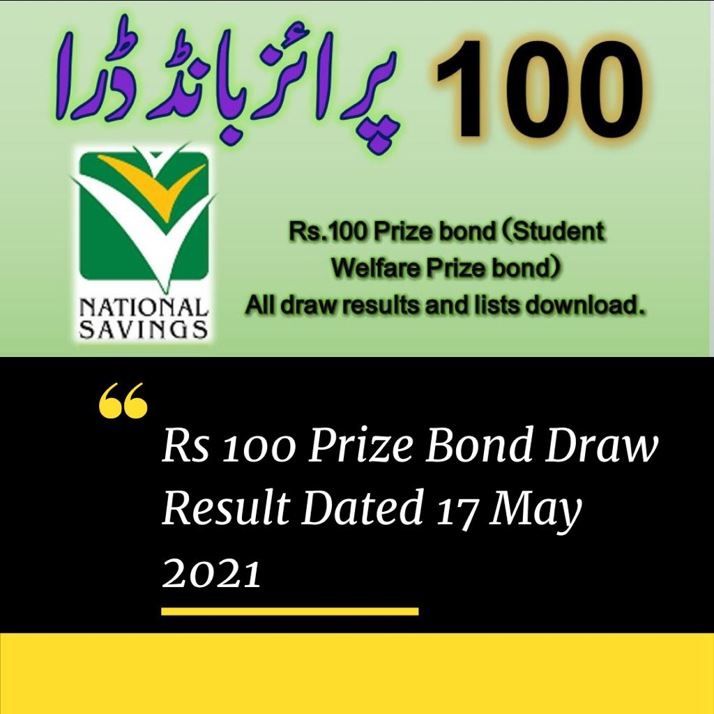 100 Prize Bond Draw Result 17 May 2021