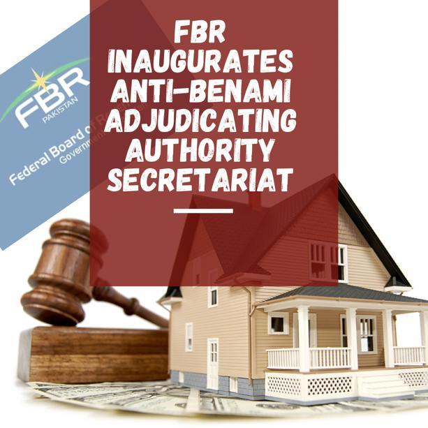 Chariman FBR Inaugurates Anti Benami Adjudicating Authority Secretariat