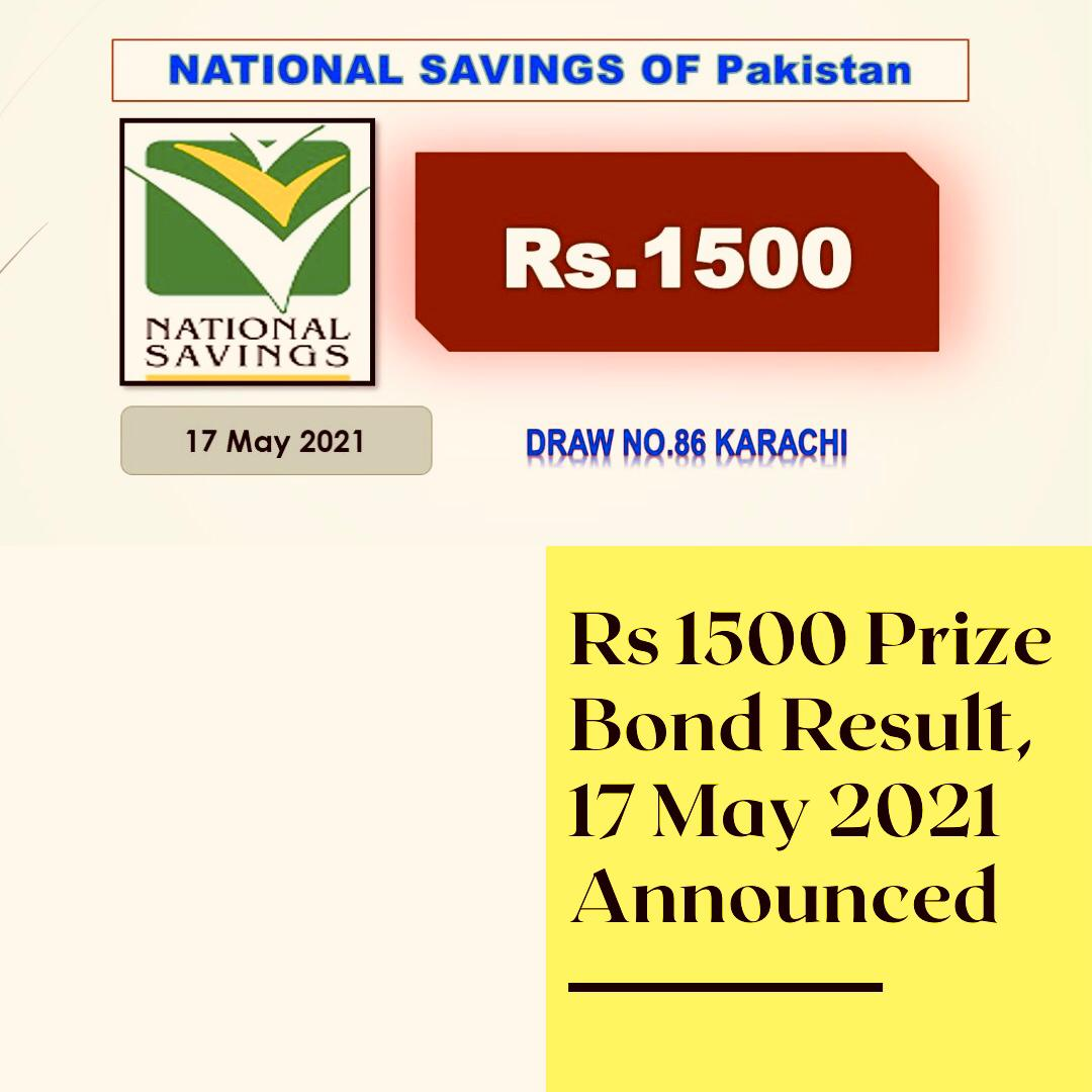 Prize Bond Draw Result 1500 17 May 2021