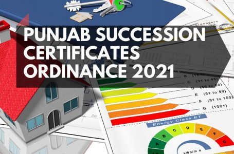 The Punjab Letters of Administration and Succession Certificates Ordinance 2021