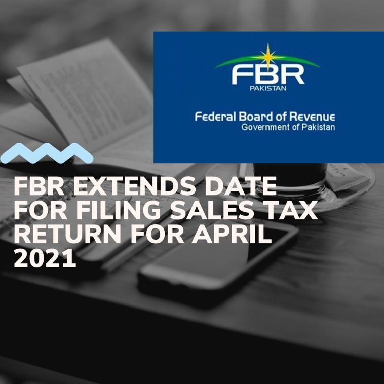 Sales Tax Return Date Extension April 2021