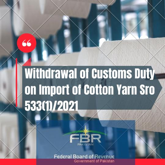 Withdrawal of Customs Duty on Import of Cotton Yarn