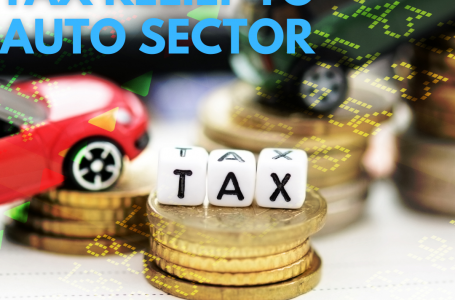 Auto Sector wins Tax Relief in Budget 2021-2022