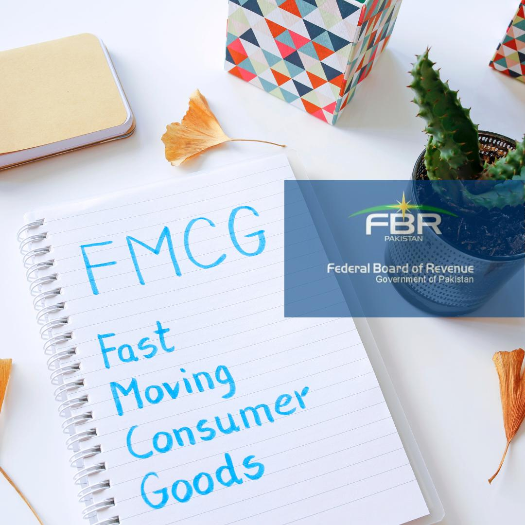 Fast Moving consumer goods Tax Clarification by FBR