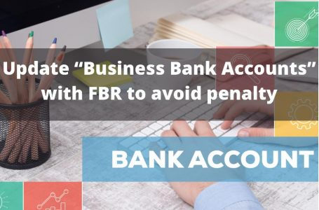 Update Business Bank Accounts to avoid Penalty after due date