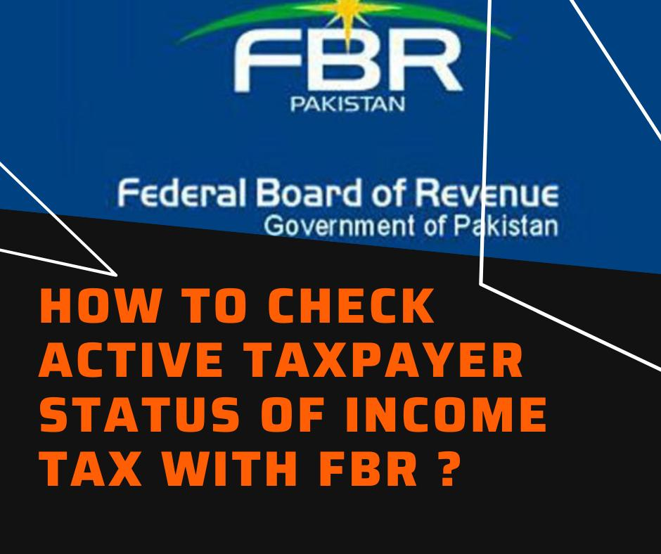 How to check active taxpayer status with fbr in income tax