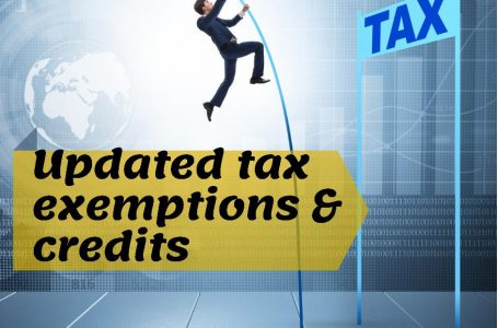 Updated Tax Exemptions and Tax Credits for the Financial Year 2021-2022