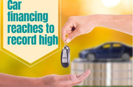 Car financing reaches to record high