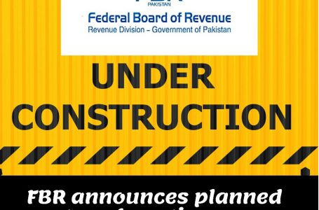 FBR announces planned system downtime up to 30th August 2021