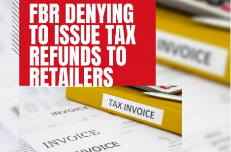 FBR decides to deny tax refund claims to retailers resisting integration with tax system