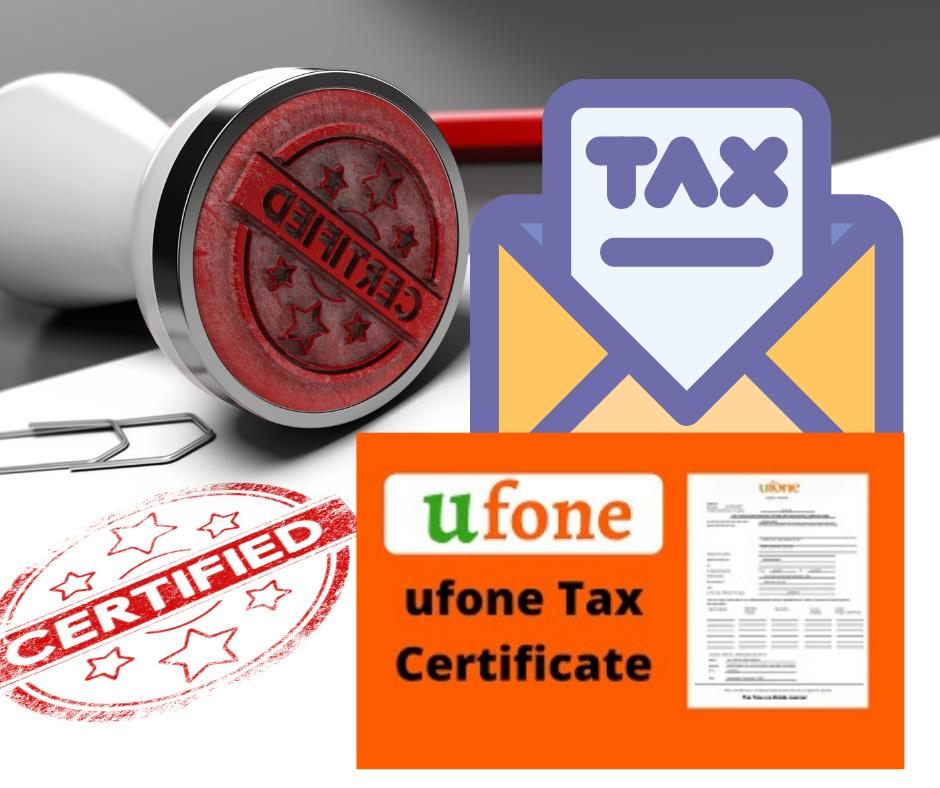 How to get ufone tax certificate online