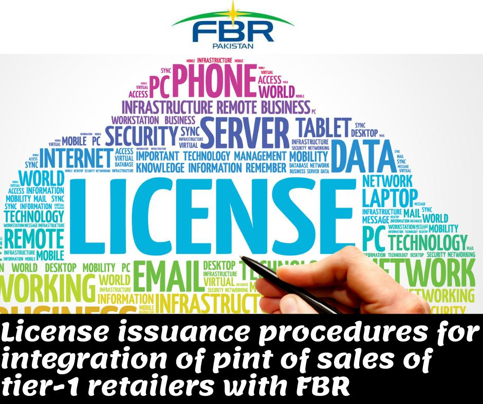 License issuance procedures for vendors for integration of tier1 retailers with fbr