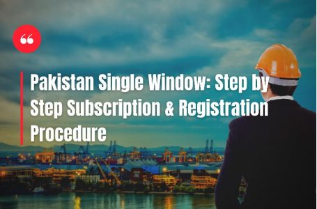 All about Pakistan Single Window and step by step registration procedure