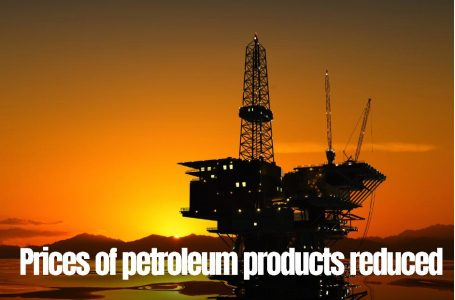 Prices of all petroleum products reduced