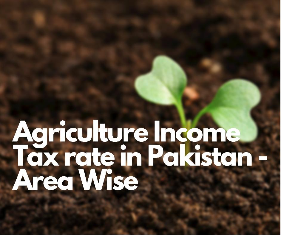 Agriculture Income Tax Rate In Punjab Pakistan Year 2020 2021 Area Wise