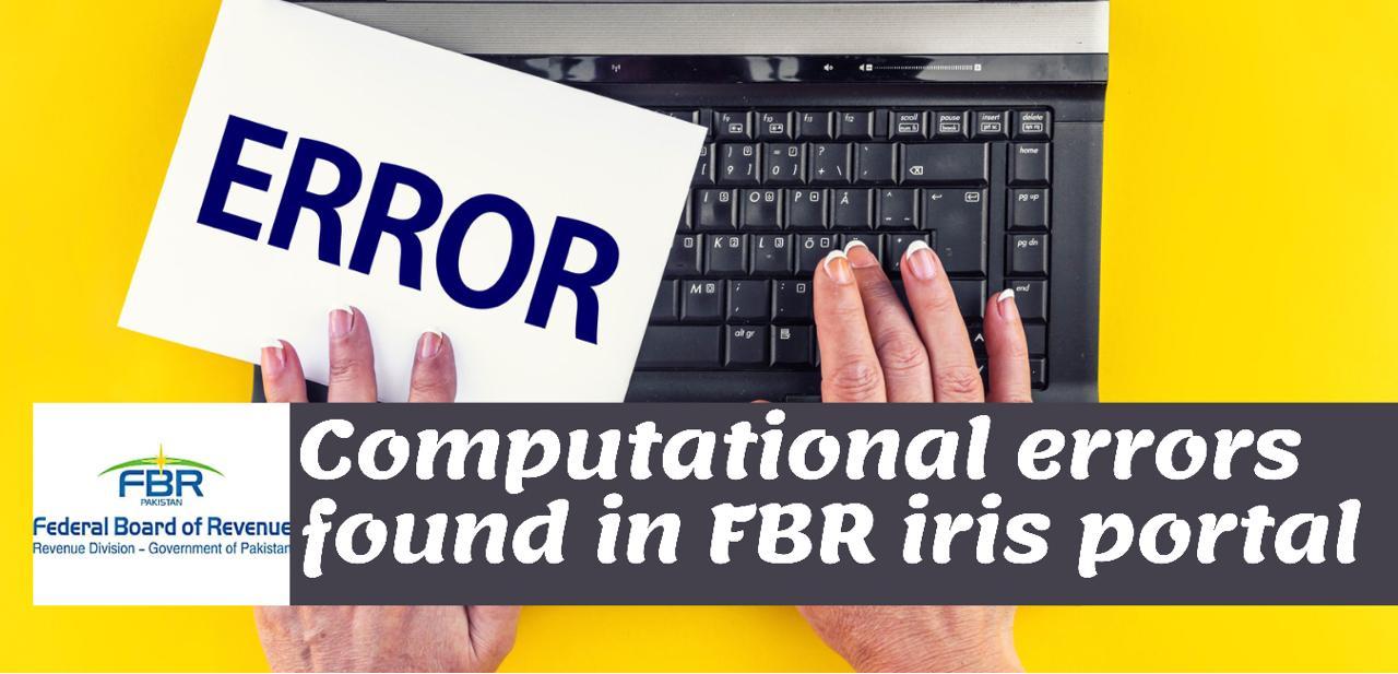 Computational Errors found in FBR iris portal by Karachi tax bar association