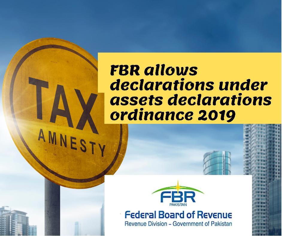 FBR allows declarations under assets declarations ordinance 2019 amnesty scheme