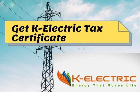 K Electric Tax Certificate 2021 | Download K Electric Tax Deduction Certificate Online Live App, WhatsApp and 118 Helpline