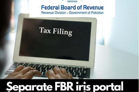 Separate FBR Iris portal for overseas Pakistanis for Income Tax Return filing