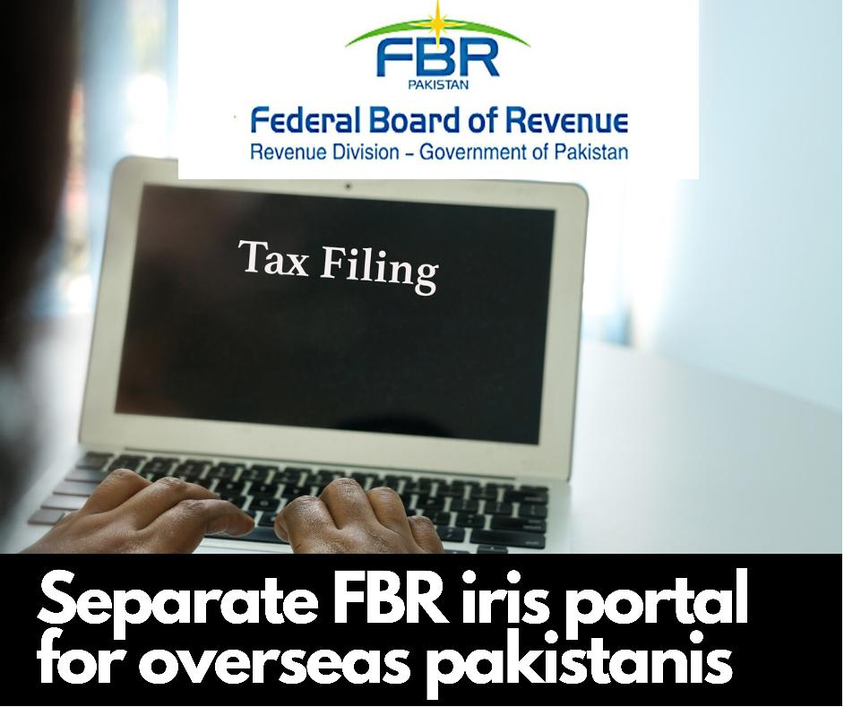 New Portal of FBR for Overseas Pakistanis for Tax Return Filing