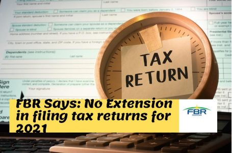 FBR says No extension in Returns filing date after 30th September 2021