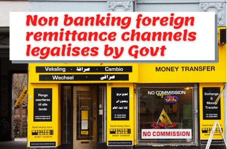 Non-Banking Foreign Remittance Channels Legalizes by Third amendment Ordinance 2021