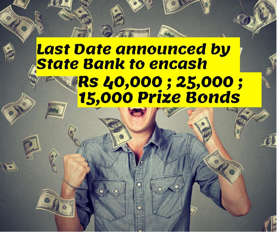 Prize Bond Conversion last date announced by state bank of Pakistan for 15000 40000 25000 denominations
