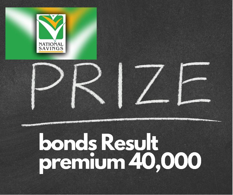 Prize Bond Draw Result Premium 40000
