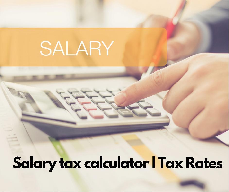 Salary Tax Calculator Salary Tax Rates Salary tax cards